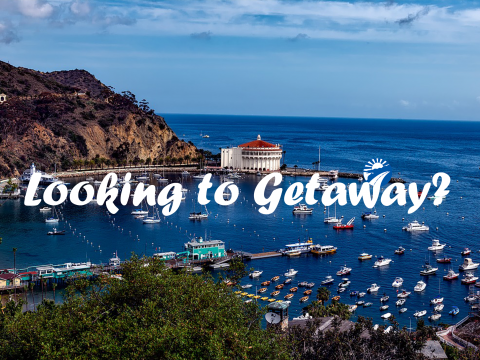 """Image of Catalina Island with text """"Looking to Getaway?"""""""